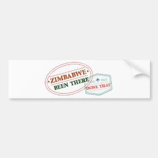 Zimbabwe Been There Done That Bumper Sticker