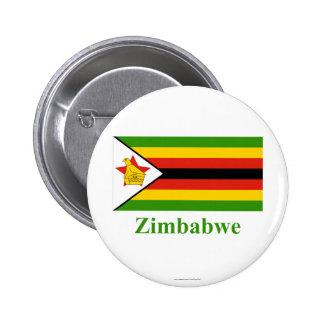 Zimbabwe Flag with Name Pinback Button