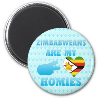 Zimbabweans are my Homies Magnet