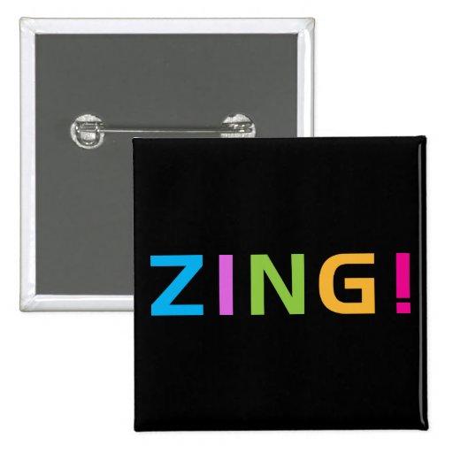 ¡ZING! PIN CUADRADA 5 CM