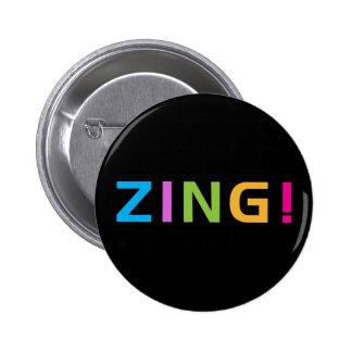 ¡ZING! PIN REDONDO DE 2 PULGADAS