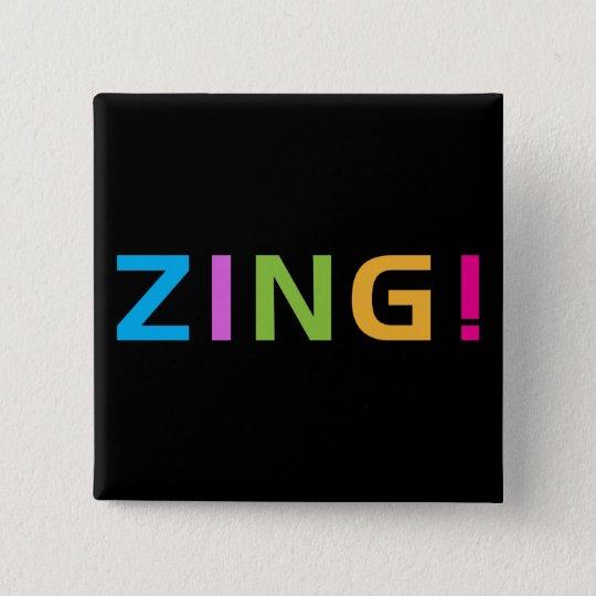 ZING ! PINBACK BUTTON