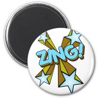 Zing, Zap, Pow!!! 2 Inch Round Magnet