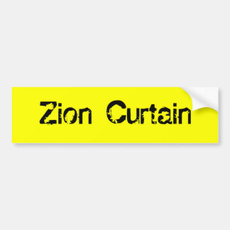 Zion Curtain Bumper Sticker