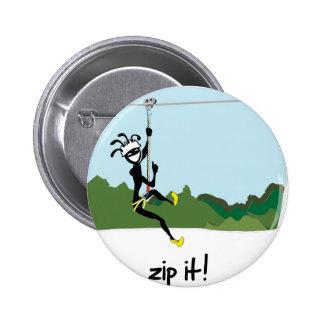 """""""Zip It!"""" 2 Inch Round Button"""
