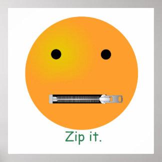 Zip It Smiley Face Emoticon Poster