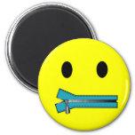 'zip it'     SMILEY FACE MAGNET