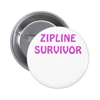 Zipline Survivor Pinback Button