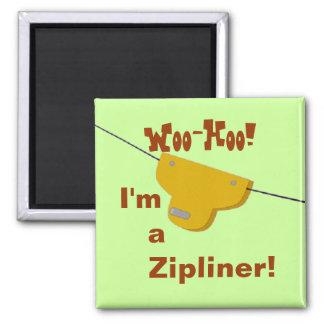 Zipliner Magnet