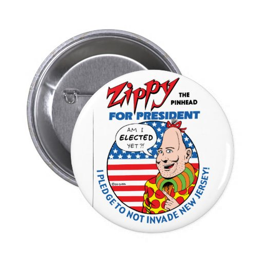 Zippy for President button