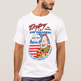 Zippy For President! T-Shirt