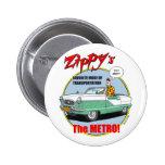 Zippy's Metro Button