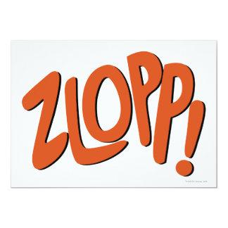 """¡ZLOPP! INVITACIÓN 5"""" X 7"""""""