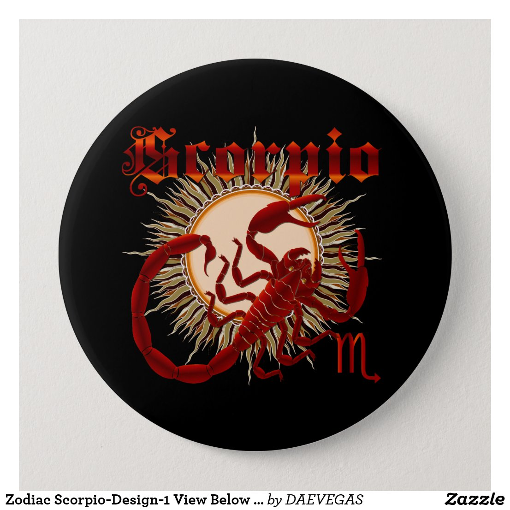 Zodiac Scorpio-Design-1 View Below Hints Pinback Button