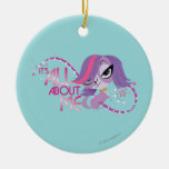 Zoe: It's All About Me Ornaments
