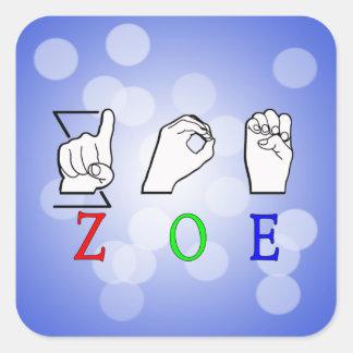ZOE NAME SIGN ASL FINGERSPELLED SQUARE STICKER
