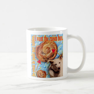 ZoeSPEAK - I want the raisin bun. Coffee Mug