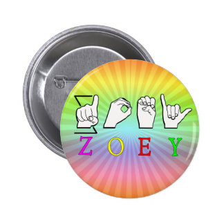 ZOEY FINGERSPELLED ASL SIGN NAME FEMALE PINBACK BUTTONS