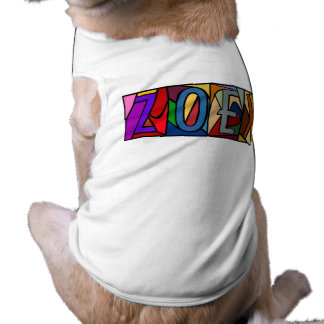 ZOEY ~ PERSONALIZED BGLETTERS ~ PET-WARE FOR DOGS! T-Shirt