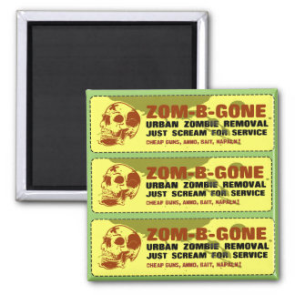 Zom-B-Gone Urban Zombie Removal 2 Inch Square Magnet