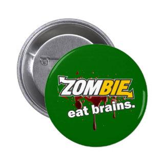 ¡Zombi ¡Coma los cerebros Pin