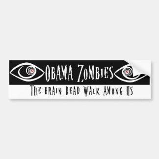 Zombi de Obama Etiqueta De Parachoque
