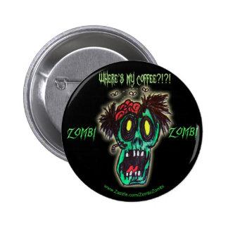 zombi del café pin