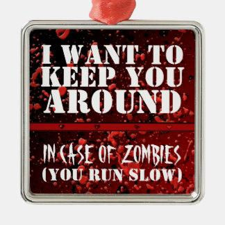 Zombi divertido apocalíptico quiero guardarle adorno navideño cuadrado de metal