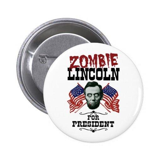 Zombi Lincoln para el presidente Pins