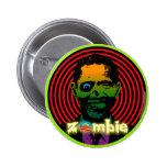 ¡Zombi Obama 2012! Pins
