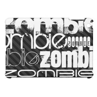 Zombi; Rayas negras y gris oscuro