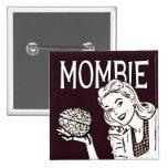 Zombi retro de Mombie Pins