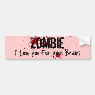 Zombi: Te amo para sus cerebros Pegatina Para Auto