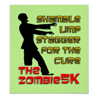 Zombie 5K Funny Poster