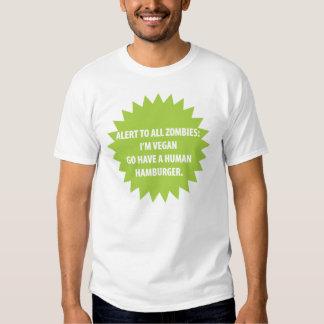 Zombie Alert Shirt (for Vegans)