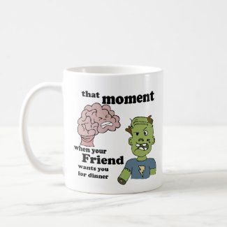 Zombie and His Friend's Brains Coffee Mug