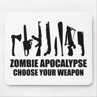 Zombie Apocalypse Choose Your Weapon Mouse Pad