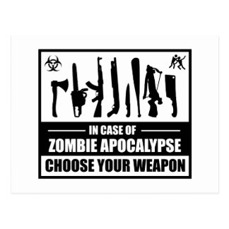 Zombie Apocalypse Choose Your Weapon Post Card