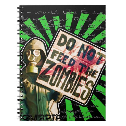 Zombie Apocalypse, Do Not Feed Zombies Spiral Note Books