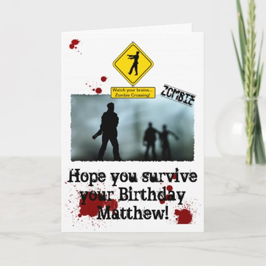 Zombie Apocalypse - Funny Zombies Birthday Card