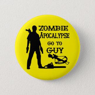 Zombie Apocalypse Go To Guy (Weapons) Pinback Button