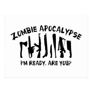Zombie Apocalypse I m Ready Are You Post Card