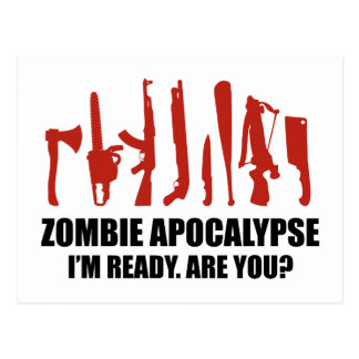 Zombie Apocalypse I m Ready Are You Post Cards
