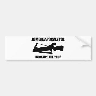 Zombie Apocalypse I'm Ready Are You Bumper Sticker