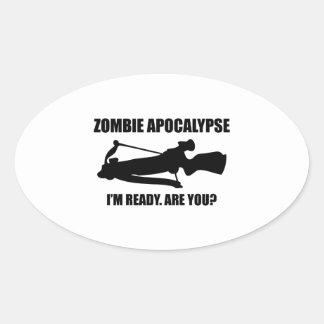 Zombie Apocalypse I'm Ready Are You Oval Stickers