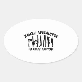Zombie Apocalypse I'm Ready Are You Stickers