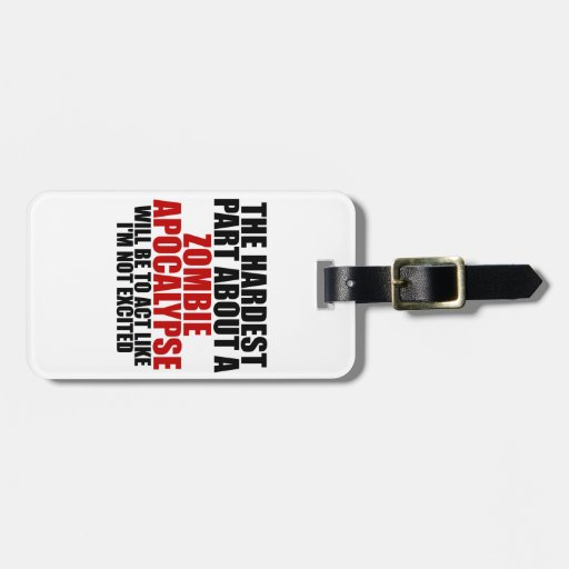 Zombie Apocalypse Tags For Luggage