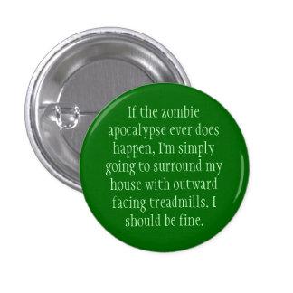 Zombie Apocalypse Plan Pinback Button