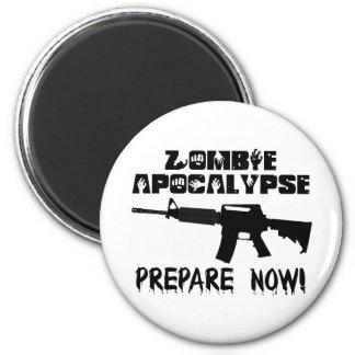 Zombie Apocalypse Prepare Now Magnet