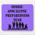 Zombie Apocalypse Preparedness Team Mouse Pad